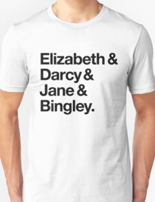 Elizabeth and Darcy and Jane and Bingley. (Pride and Prejudice) Black Helvetica T-Shirt