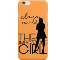 The Impossible Girl- Clara Oswald iPhone Case/Skin