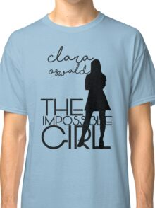 The Impossible Girl- Clara Oswald Classic T-Shirt