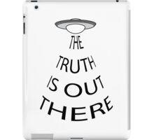 The Truth is Out There (White) iPad Case/Skin