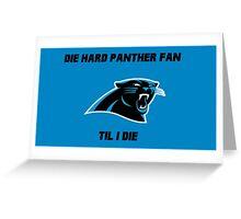Die Hard Panther Fan ´til I Die Greeting Card