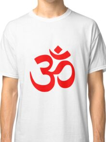 ॐ Om Shanti Om Symbol Hinduism Yoga Namaste Indian Peace Aum Namah Shivaya Classic T-Shirt