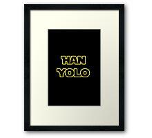 Han Solo #yolo Framed Print