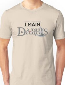 I Main Darius T-Shirt