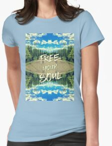 Free Your Soul Trianon Chateau Garden Versailles Paris Womens Fitted T-Shirt
