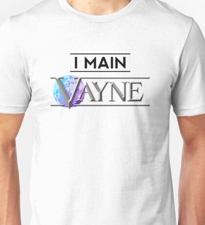 I Main Vayne Unisex T-Shirt