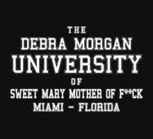 Debra Morgan UniversityFunny TV Show Kids Tee