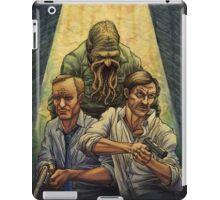 Rust and Marty visit Carcosa iPad Case/Skin