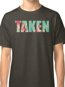 TAKEN  Classic T-Shirt