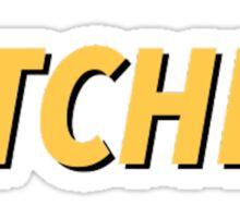 bitchin' Sticker