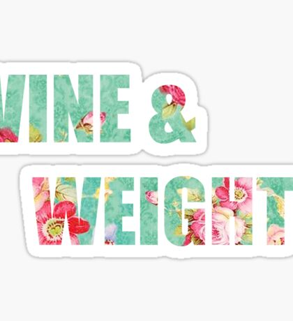 Wine & Weights  Sticker
