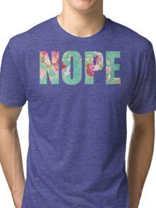 NOPE Tri-blend T-Shirt