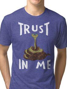 Trust in Me Tri-blend T-Shirt