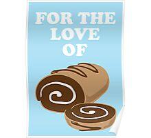 Love of SwissRoll Poster