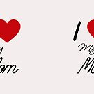 I Love My Mom by Lallinda