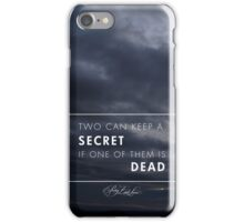 """Two Can Keep a Secret, If One is Dead"" - Pretty Little Liars iPhone Case/Skin"