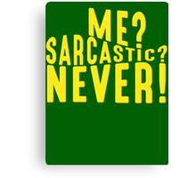 Sarcastic T Shirt Canvas Print