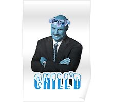 Phil Is Chilled Poster