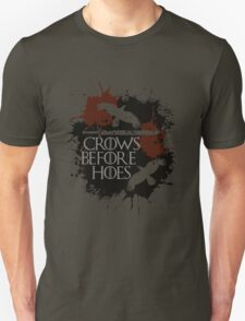 Crows Before Hoes - GoT T-Shirt