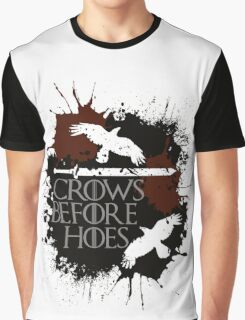 Crows Before Hoes - GoT Graphic T-Shirt