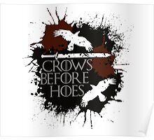 Crows Before Hoes - GoT Poster