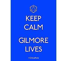 Keep Calm Gilmore Lives Photographic Print