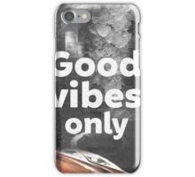 Good vibes only city iPhone Case/Skin