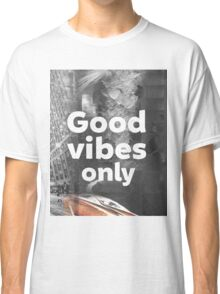 Good vibes only city Classic T-Shirt