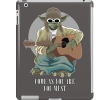 Come As You Are You Must iPad Case/Skin