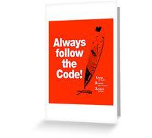 Dexter 'Always Follow The Code!' Greeting Card