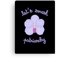 Let's Smash Patriarchy - Purple Orchid Canvas Print