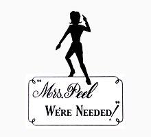 Mrs Peel - We're Needed! Unisex T-Shirt