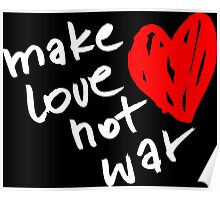 Make love not war Poster