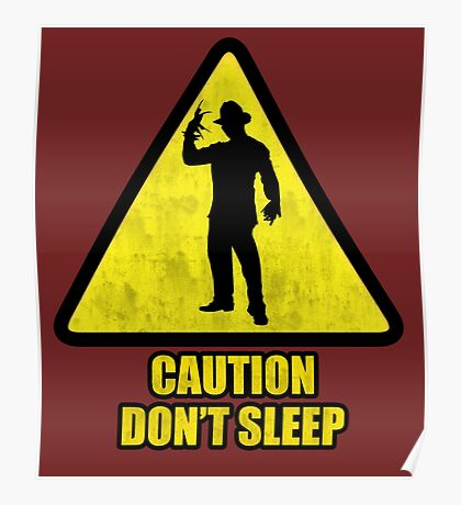 "Freddy Krueger ""Caution Don't Sleep"" Poster"