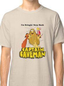 """Captain Caveman """"I'm Bringin' Sexy Back"""" Classic T-Shirt"""