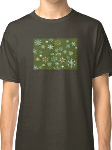 To Dad At Christmas Greeting With Snowflakes Classic T-Shirt