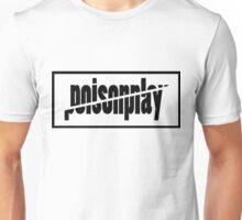 PoisonPlay merchandise white version Unisex T-Shirt
