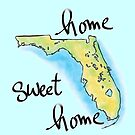 Florida Home Sweet Home by Casey Virata