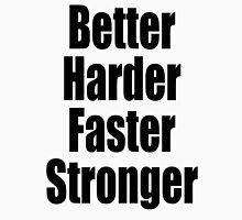 Harder, Better, Faster, Stronger, Do it, MMA Unisex T-Shirt