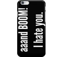 I hate people. iPhone Case/Skin