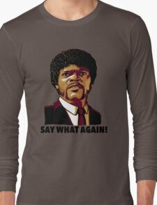 Pulp Fiction Say What Again Long Sleeve T-Shirt