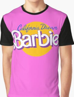 california dream barbie Graphic T-Shirt
