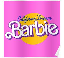 california dream barbie Poster