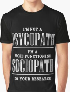 High Functioning sociopath Sherlock Graphic T-Shirt