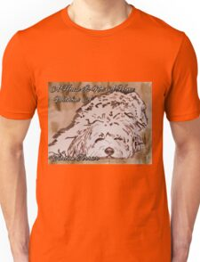 A House Is Not A Home Without A Tibetan Terrier (Brwn) Unisex T-Shirt