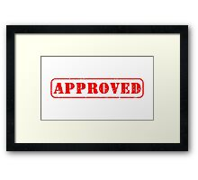 Approved by you slogan Framed Print