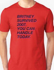 BRITNEY SURVIVED 2007 Unisex T-Shirt