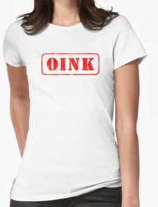 Gay Oink piggy pig Womens Fitted T-Shirt