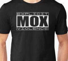 Explicit MOX Violence  Unisex T-Shirt