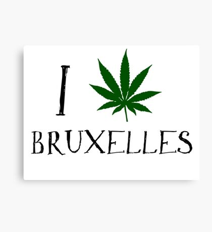 I Love Bruxelles Weed T-Shirt Canvas Print